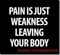 pain is weakness leaving