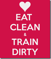 eat-clean-train-dirty