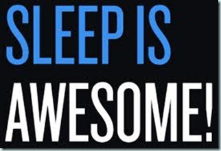 sleep is awesome