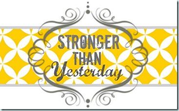stronger-than-yesterday