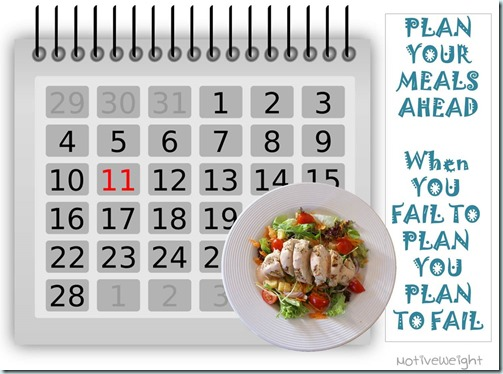 Plan your meals ahead