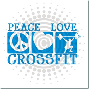 peace love and crossfit