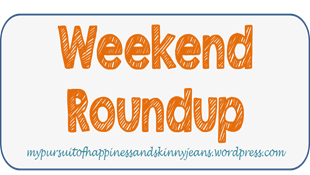 weekend roundup