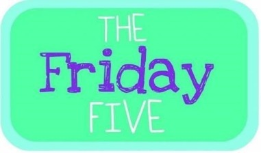 friday-five2.jpg