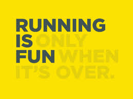 running is fun when its over